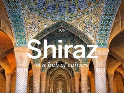 Shiraz Tour (Travel to the first dynastic capital of the Achaemenid Empire)